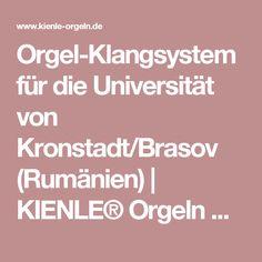 Orgel-Klangsystem für die Universität von Kronstadt/Brasov (Rumänien) | KIENLE® Orgeln GmbH - Digital Orgeln und Klangsysteme