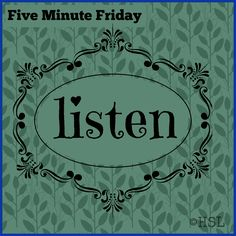 Home Sweet Life Blog ~ Learning to be a better listener