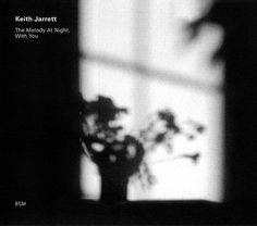 1675 Keith Jarrett - The Melody At Night, With You