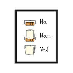 Toilet Paper Rules, Funny Bathroom Humor, Bathroom decor, Home Wall Art, Inspirational poster art inspiration love