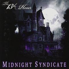 The 13th Hour Midnight Syndicate http://www.amazon.com/dp/B0009S52ZG/ref=cm_sw_r_pi_dp_UOwovb1KHBQWD