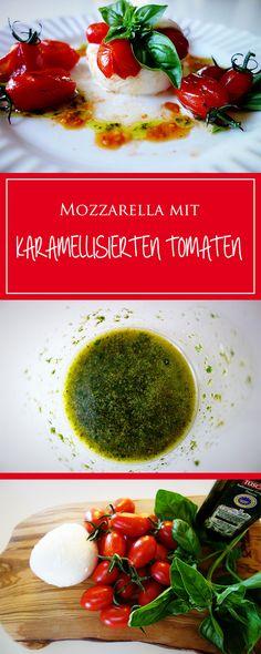 Mozzarella mit karam. Tomaten