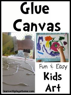 Glue Canvas. Fun Kids Art from Learn with Play at home