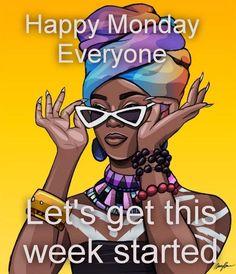 Happy Wednesday Quotes, Good Morning Happy Monday, Happy Morning Quotes, Morning Quotes Images, Good Morning Prayer, Monday Quotes, Good Morning Greetings, Good Morning Good Night, Weekend Greetings
