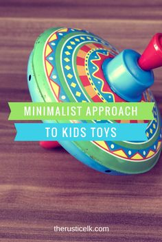 Kids have too much stuff? Repeatedly asking them to pick up with no results? Overwhelmed? Here's a great approach to kids toys to get you all on track.