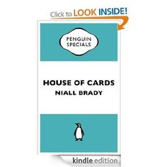 House of Cards: The Inside Story of the Fall of Custom House Capital (Penguin Specials) The Big Short, House Of Cards, Custom Homes, Penguins, Kindle, Letters, Investors, Scandal, Leadership