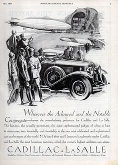 This is an advertisement for the Cadillac La Salle.  This was named after French explorer Robert de La Salle who was the first European to traverse the Mississippi River and explore what the United States bought in the Louisiana Purchase.  In this advertisement it shows the La Salle in what looks like the Midwest.  At the time Americans were first becoming able to afford cars and when people were able to use their vacations to travel across the United States, just like Robert La Salle.