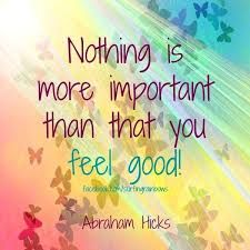 Nothing is more important. #AbrahamHicks  #LawOfAttraction #LOA