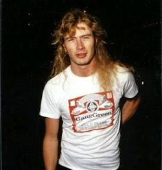 Dave Mustaine the love of my life ❤