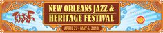 New Orleans Jazz & Heritage Festival - last weekend April, first weekend May