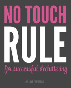 Decluttering without touching your stuff! It can be done.