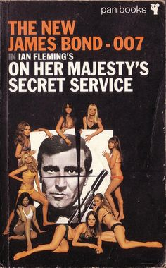 On Her Majesty's Secret Service by Ian Fleming. Pan 1965