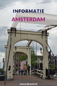 Hier vind je veel informatie over Amsterdam, zoals de geschiedenis, de bezienswaardigheden in het kort en de bereikbaarheid. Lees je? #amsterdam #informatie #jtravel #jtravelblog
