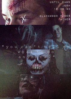 Josh x Until Dawn