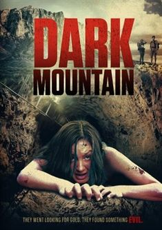Dark Mountain poster, t-shirt, mouse pad Action Movie Poster, Horror Movie Posters, Bigfoot Movies, American Horror Movie, Film Noir Photography, Halloween Movies To Watch, Newest Horror Movies, Latest Movies, Sexy Horror