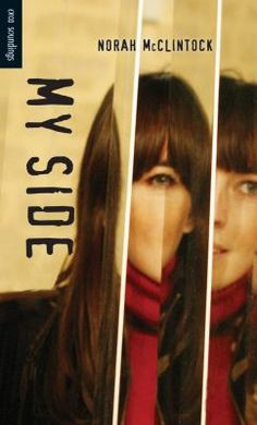 New Arrival: My Side by Norah McClintock Books To Buy, New Books, Young Adult Fiction, Anti Bullying, Reading Levels, Know The Truth, My Side, The Borrowers, Music