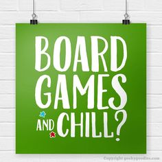 Board Games and Chill? Poster It doesn't matter if you're playing Agricola, Pandemic, Terra Mystica, Puerto Rico or your favourite game, . Board Game Geek, Board Games, Small Group Games, Anniversary Party Games, Game Night Parties, Business Continuity Planning, Game Room Basement, Graphic Design Tools, Video Game Rooms