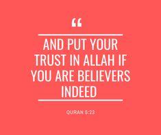 Put your trust in Allah!