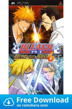 Download Bleach Heat The Soul 6 Playstation Portable Psp Isos