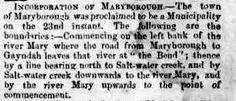 Maryborough proclaimed a municipality! Ipswich Herald and General Advertiser Friday 29th March 1861. (Trove)
