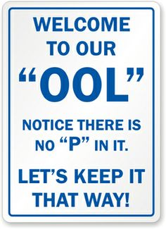 34 Best Funny Swimming Pool Signs images in 2018 | Pool ...