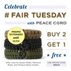 """Buy 2, Get 1 FREE"" on select Peace Cord styles through 12/4! Just enter promo code HOL12! #holidays $10.00"