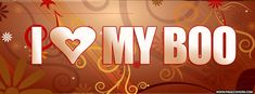 I Love My Boo Facebook Cover