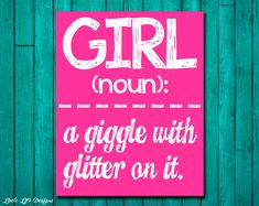 Girl Wall Art  Girl Room Decor  GIRL a giggle by LittleLifeDesigns, $8.00. ( best quote for E ever!)
