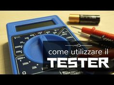 (1) Come imparare a usare un tester / multimetro e come controllare la carica delle batterie - YouTube Cooking Timer, Linux, Diy And Crafts, Youtube, Led, Electric, Tecnologia, Drive Way, Bricolage