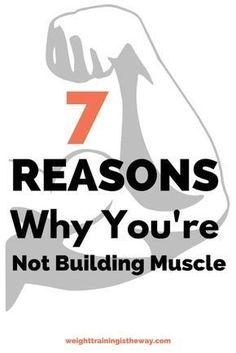 7 Reasons Why You're Not Building Muscle. Are you trying to gain muscle but getting nowhere fast? Weight training in the gym and a healthy diet are obviously important, but if you're making these 7 mistakes then you'll struggle to build mass and strength. Click here to check them out.