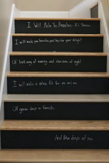 Chalkboard Stair Risers {stairways} Everything looks cuter with some chalkboard paint! Paint your stair risers with chalkboard paint and write a verse to suit your mood or decor. Diy Chalkboard Paint, Chalkboard Ideas, Chalk Paint, Blackboard Chalk, Chalk It Up, Chalk Board, Sweet Home, Stair Risers, Diy Stair