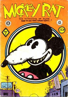 "thebristolboard:  Classic cover to Mickey Rat #1 by Robert Armstrong, published by the Los Angeles Comic Book Co., May 1972.  WANT anyone got one to sell? I LOVE Robt Armstrong, I have all his Weirdo stuff, all his Arcade appearances, all his Yellow dog stuff and it goes without saying all his M.R…..apart from this issue!Mr. Armstrong hasta be the most under-rated of cartoonists, let alone ""Underground"" cartoonists! Plus he's a nice bloke.I even have a Mickey Rat t-s..."