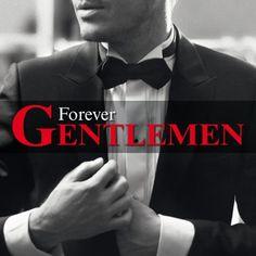 Forever Gentlemen - Version Quebecoise - Forever Gentlemen - Version Quebecoise