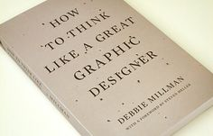 Wanted: how to think like a great graphic designer