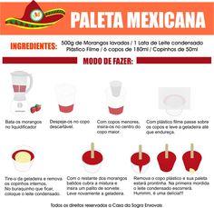 Aprenda a fazer sua própria PALETA MEXICANA. Veja mais em nosso blog: http://dicasdacasa.com/como-fazer-paletas-mexicanas/