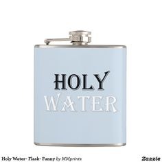 Holy Water- Flask- Funny Flask