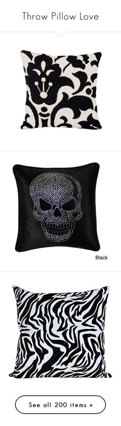 """""""Throw Pillow Love"""" by topazleann ❤ liked on Polyvore featuring home, home decor, throw pillows, black and white accent pillows, needlepoint throw pillows, black and white home decor, black and white damask throw pillows, black and white throw pillows, cushions and velvet throw pillows"""