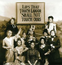 lips that touch ours shall not touch liquor - Google Search