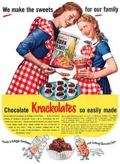 Mother-daughter duo on Krack...(olates)! ~ 1953 Kellogg's Corn Flakes ad.