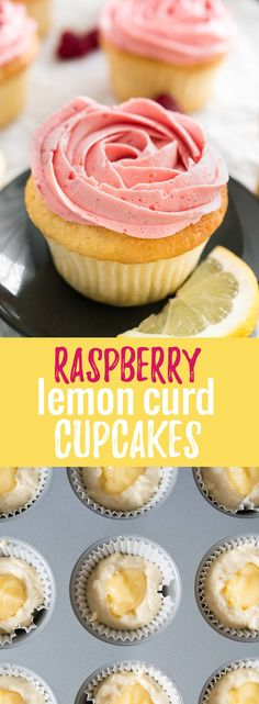 Flavorful and moist lemon curd cupcakes topped with a silky and smooth raspberry meringue buttercream.