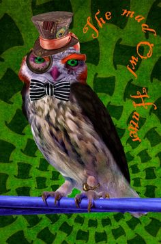 Wonderland: Collage obsession: Mad Owl Hatter
