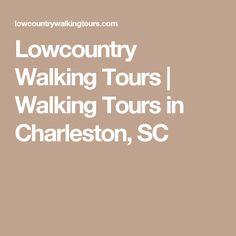 Lowcountry Walking Tours | Walking Tours in Charleston, SC
