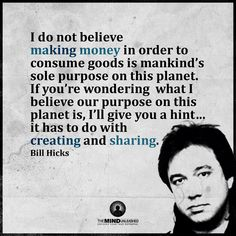 I do love bill hicks