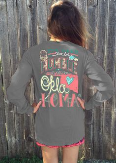 Long Sleeve - It's hard to be humble when your from OKLAHOMA