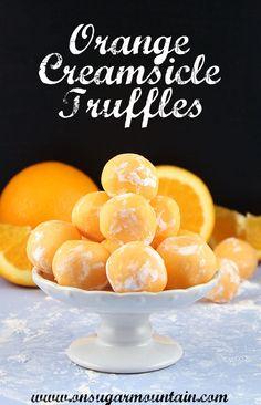 Orange Creamsicle Truffles - On Sugar Mountain