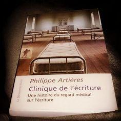 @mXli1 : Clinique de l'écriture. Une histoire du regard médical sur l'écriture de Philippe Artières