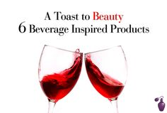 A Toast to Beauty: 6 Beverage-Inspired Products | Eau Talk - The Official FragranceNet.com Blog