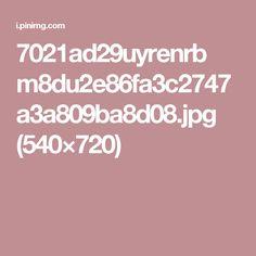 7021ad29uyrenrb m8du2e86fa3c2747a3a809ba8d08.jpg (540×720)