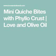 Mini Quiche Bites with Phyllo Crust | Love and Olive Oil