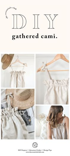 diy ropa Ruffle cami top DIY tutorial by The Eve for The Essentials Club. This gathered linen top is a beautiful, elegant, sleek and stylish essential to add to the wardrobe. these easy steps to make your own. Cami Tops, Diy Clothing, Sewing Clothes, Clothing Patterns, Diy Clothes Tops, Sew Your Own Clothes, Diy Summer Clothes, Clothes Crafts, Diy Clothes Making